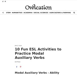 10 Fun ESL Activities to Practice Modal Auxiliary Verbs