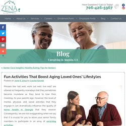 Fun Activities That Boost Aging Loved Ones' Lifestyles