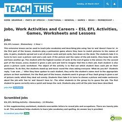 Jobs Work Activities Careers ESL EFL Activities Games Worksheets Lessons