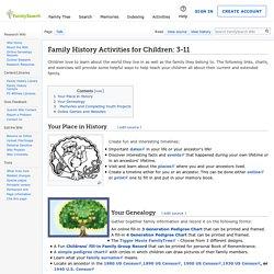 Family History Activities for Children: 3-11 Genealogy