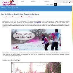 Fun Activities to do with Color Powder in the Snow