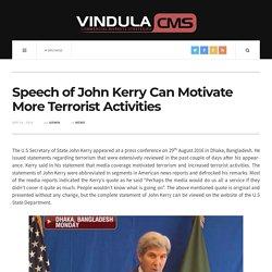 Speech of John Kerry Can Motivate More Terrorist Activities