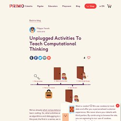 Unplugged Activities To Teach Computational Thinking - Primo Toys