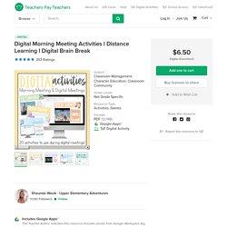 Digital Morning Meeting Activities l Distance Learning l Digital Brain Break