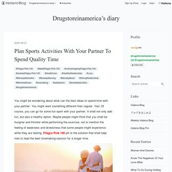 Plan Sports Activities With Your Partner To Spend Quality Time - Drugstoreinamerica's diary