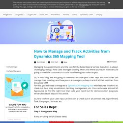 How to Manage and Track Activities from Dynamics 365 Mapping Tool