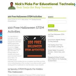 100 Free Halloween STEM Activities via EdTechPicks.org