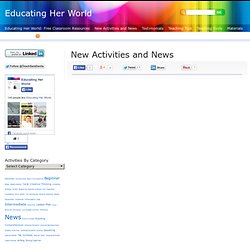 New Activities and News – Educating Her World