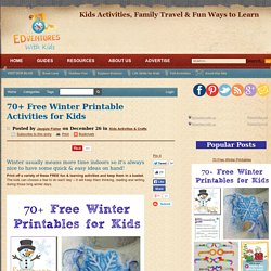 70+ Free Winter Printable Activities for Kids - Edventures with Kids