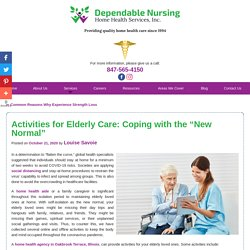 """Activities for Elderly Care: Coping with the """"New Normal"""""""