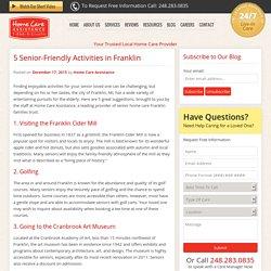 5 Fun Activities for Elderly People in Franklin, MI