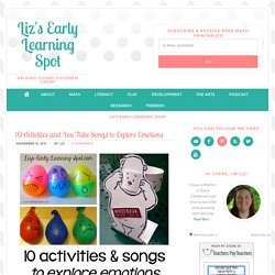 10 Activities and You Tube Songs to Explore Emotions - Liz's Early Learning Spot