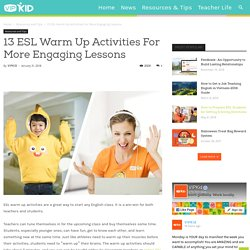 13 ESL Warm Up Activities For More Engaging Lessons - VIPKID Teacher Blog