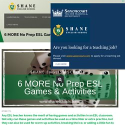6 MORE No Prep ESL Games & Activities - Shane English Schools Worldwide