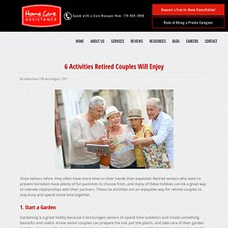 6 Activities for Retired Couples