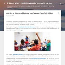 Activities for Homeschool Students Helps Parents to Teach Their Children