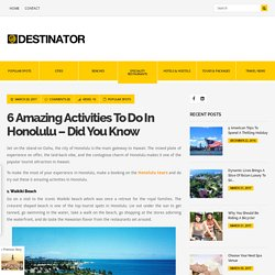 6 Amazing Activities to Do In Honolulu
