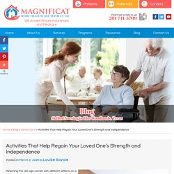 Activities That Help Regain Your Loved One's Strength and Independence