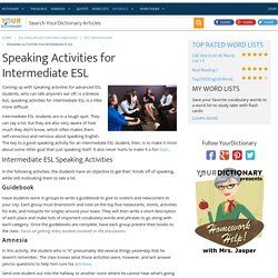 Speaking Activities for Intermediate ESL