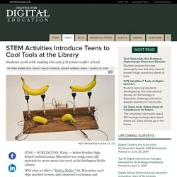 STEM Activities Introduce Teens to Cool Tools at the Library