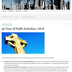 50 Year of Faith Activities: #6-8
