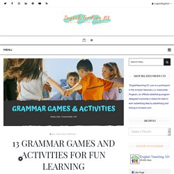 13 Grammar Games and Activities for Fun Learning