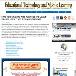 Educational Technology and Mobile Learning: Some Very Good iPad Apps Activities and Lesson Ideas to Use in Class with Your Students