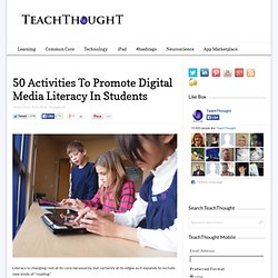 50 Activities To Promote Digital Media Literacy In Students