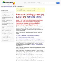 team building games, business games and activities for team building, training, management, motivation, kids activities and childrens party games.