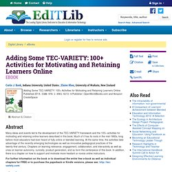 Adding Some TEC-VARIETY: 100+ Activities for Motivating and Retaining Learners Online
