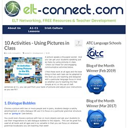 10 Activities - Using Pictures in Class - ELT Connect
