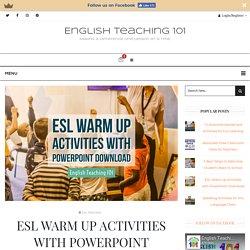 ESL Warm Up Activities with PowerPoint Download