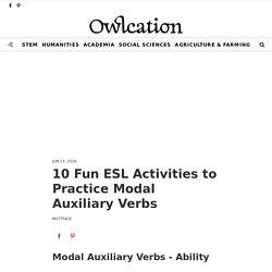 10 Fun ESL Activities to Practice Modal Auxiliary Verbs