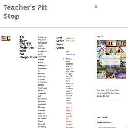 10 Easy ESL/EFL Activities with No Preparation - Teacher's Pit Stop