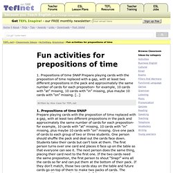 Fun activities for prepositions of time