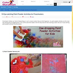 15 Eye-catching Paint Powder Activities for Preschoolers