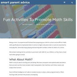Fun Activities To Promote Math Skills - Smart Parent Advice