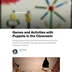 Games and Activities with Puppets in the Classroom