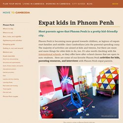 Phnom Penh expat kids: Activities and resources
