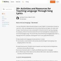 20+ Activities and Resources for Teaching Language Through Song Lyrics