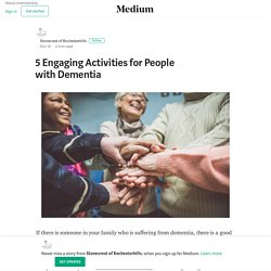 5 Engaging Activities for People with Dementia