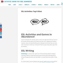 ESL Activities: Top 9 Sites - ESL Activities: Saving YOU Time, Guaranteed