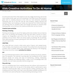 Kids Creative activities to do at home - Schools in Beirut
