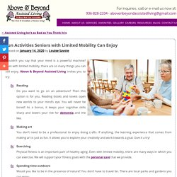 Fun Activities Seniors with Limited Mobility Can Enjoy