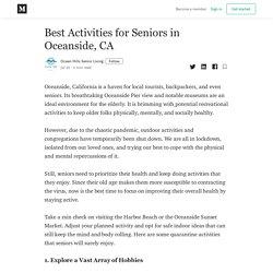 Best Activities for Seniors in Oceanside, CA