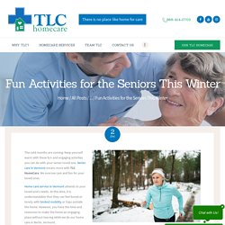 Fun Activities for the Seniors This Winter