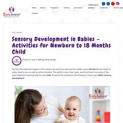 Activities for Sensory Development in Babies