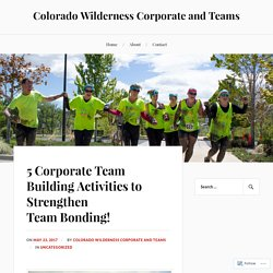 5 Corporate Team Building Activities to Strengthen Team Bonding!