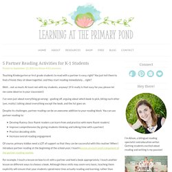 5 Partner Reading Activities for K-1 Students - Learning at the Primary Pond