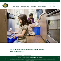 20 Activities for Kids to Learn About Sustainability - Nature's Path